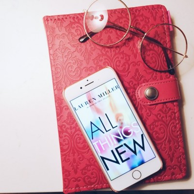 Review: All Things New, Lauren Miller