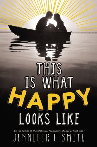 This Is What Happy Looks Like Book Cover