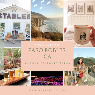 Budget-Friendly (Non-Wine) Weekend Trip to Paso Robles, CA